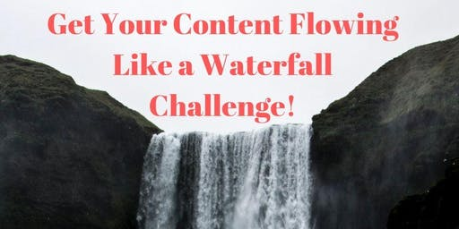 Get Your Content Flowing- Online Event for Biz Owners