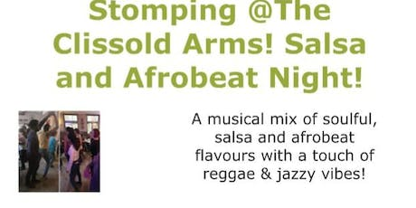 Stomping @The Clissold Arms! Salsa and Afrobeat Night! tickets