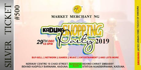 Kaduna Shopping Party 2019 tickets