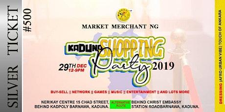 Kaduna Shopping Party 2019 tickets