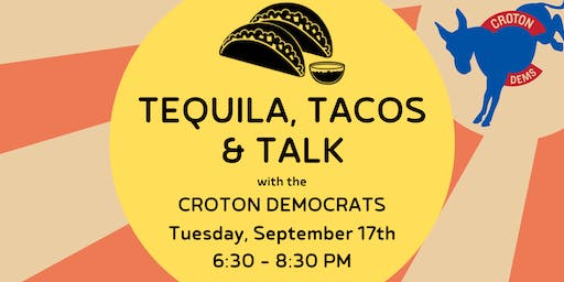 Tequila, Tacos & Talk with the Croton Democrats