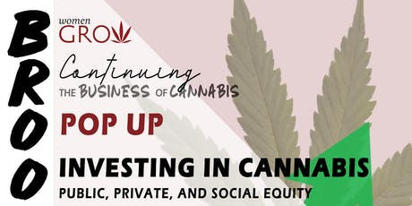 WGNYC Pop-Up: Continuing the Business of Cannabis - Investing in Cannabis tickets
