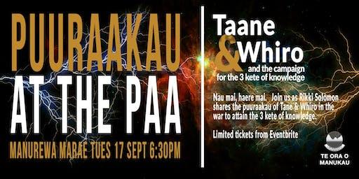 Puurakau at the Paa :  Taane & Whiro