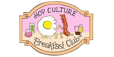 Hop Culture Breakfast Club