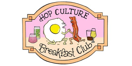 Hop Culture Breakfast Club