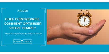 Atelier  : Chef d'entreprise, comment optimiser votre temps ? billets