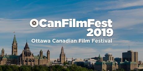 Ottawa Canadian Film Festival 2019 #OCanFilmFest2019 tickets