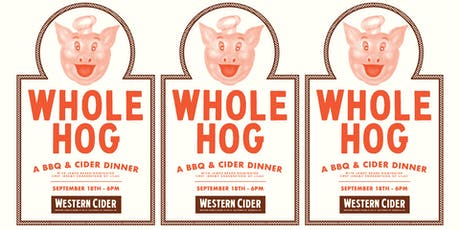 WHOLE HOG: A BBQ and Cider Dinner with James Beard Nominated Chef Jeremy Engebretson of Lilac tickets