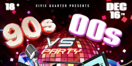 The Ultimate 90's VS 00's Party