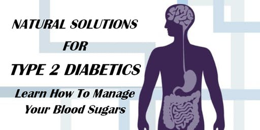 TN01 / Natural Solutions for Type 2 Diabetics / Learn How To Manage Your Blood Sugars / Nashville, TN