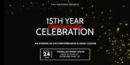 KICK Ministries 15th Year Celebration