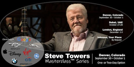 The STEVE TOWERS MASTERCLASS Series -  DENVER, COLORADO - 1 or 2 days tickets