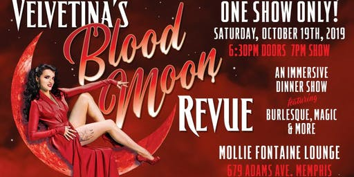 Velvetina's Blood Moon Revue