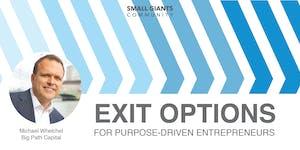 Exit Options for Purpose-Driven Entrepreneurs