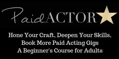Hone Your Craft Beginning Acting Class tickets