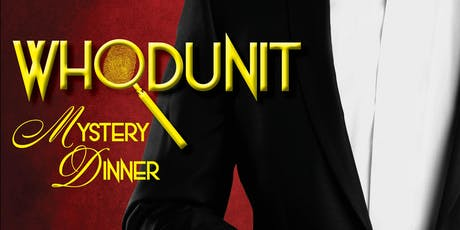 Whodunit Mystery Dinner Legacy Theatre Gala 2019 tickets