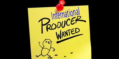 2020- International PRODUCERS Challenge OPEN NOW- DUE OCT 1st