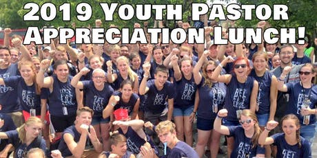 Bashor's 4th Annual Youth Pastor Appreciation Luncheon tickets