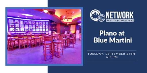 Network After Work Plano at Blue Martini