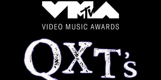 2019 MTV VIDEO MUSIC Awards & QXT's = Wow!