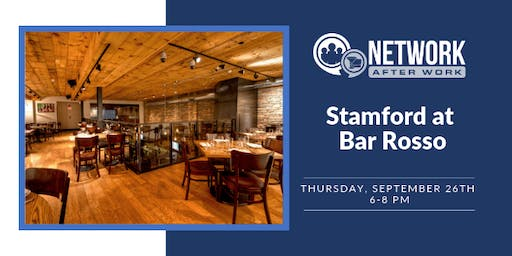 Network After Work Stamford at Bar Rosso