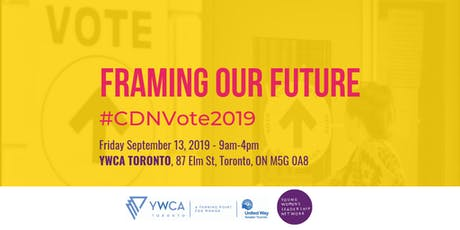 Framing Our Future: #CDNVote2019 tickets