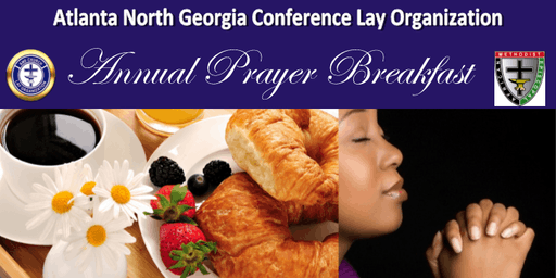Atlanta North Georgia Conference Lay Organization Prayer Breakfast