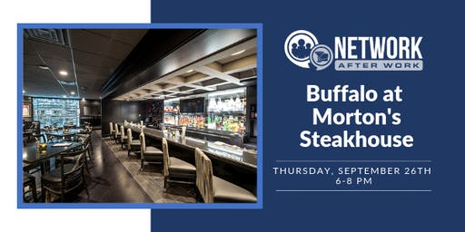 Network After Work Buffalo at Morton's Steakhouse