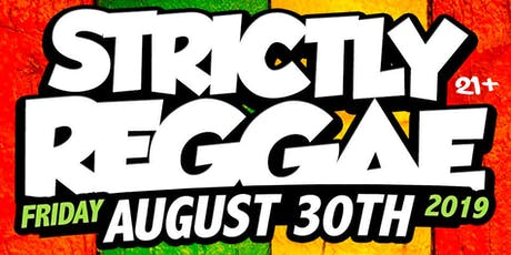 Strictly Reggae Back To School Edition tickets