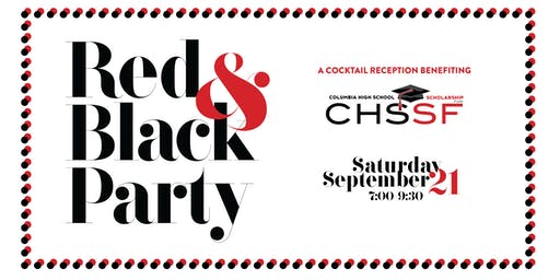 2019 Columbia High School Scholarship Fund Red & Black Party
