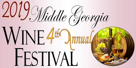 Middle Georgia Wine Festival - 4th Annual  tickets