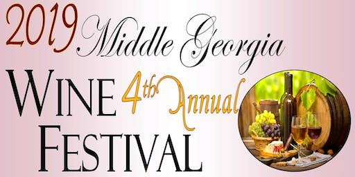 Middle Georgia Wine Festival - 4th Annual