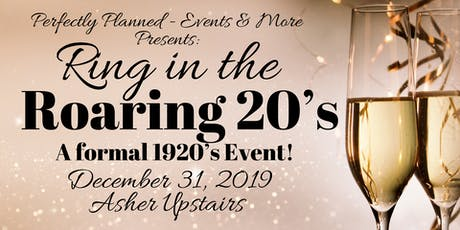 Ring in the Roaring 20's! tickets