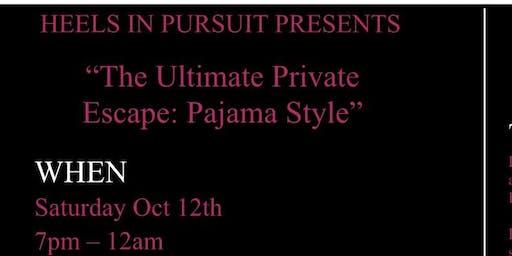 The Ultimate Private Escape: Pajama Style