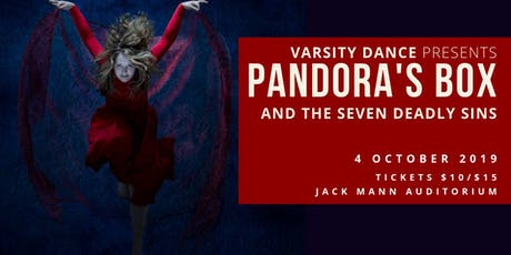 Varsity Dance Presents: Pandora's Box and the Seven Deadly Sins tickets