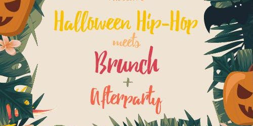 Hip Hop Meets Brunch - Halloween Party