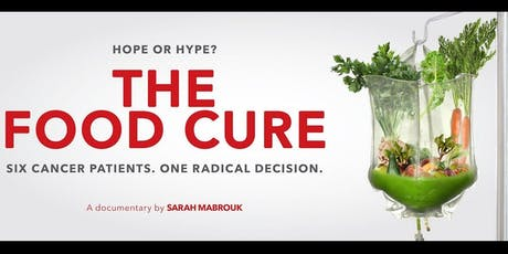 FREE Film Screening: The Food Cure tickets