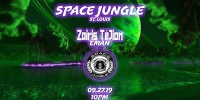 Space Jungle Zairis TéJion Ft. EMAN