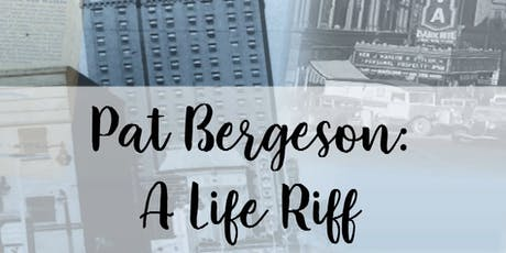 Documentary Screening - Pat Bergeson,  A Life Riff tickets