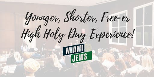 The 2019 Miami Jews High Holy Days