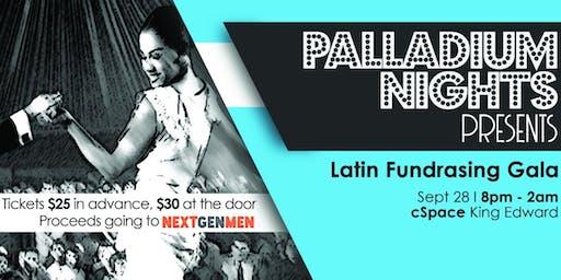 Palladium Nights Presents: Latin Fundraising Gala in support of NextGen Men