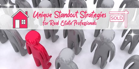 Unique Standout Strategies for Real Estate Professionals tickets
