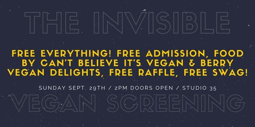 Sold Out: The Invisible Vegan Free Screening w/Free Food & Raffle
