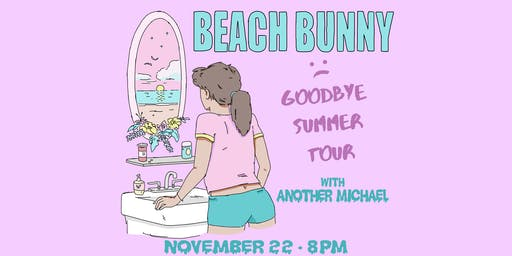 Beach Bunny ~ Another Michael