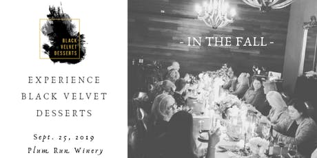 Experience Black Velvet Desserts - In The Fall tickets