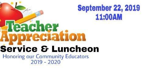 TEACHER APPRECIATION SERVICE & LUNCHEON