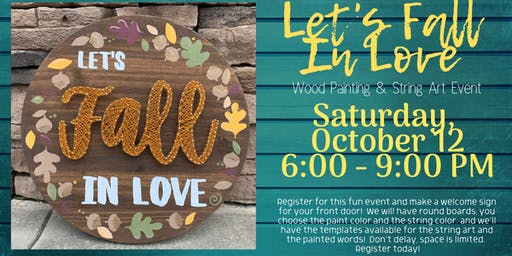 Let's Fall in Love Wood Painting and String Art Event