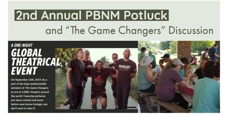 2nd Annual PBNM Potluck-Featuring Game Changers Discussion tickets