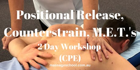 Positional Release, Counterstrain & M.E.T's - CPE Event (14hrs) tickets