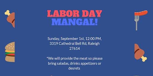 Labor Day Mangal